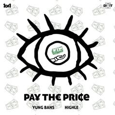 "Yung Bans and HIGHLE Connect On ""Pay The Price"""