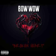 """Bow Wow Shares First Single Off Upcoming Album Called """"Broken Heart"""""""