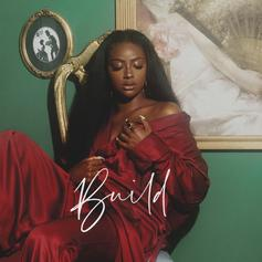 "Justine Skye Is Bold And Sincere In New Single ""Build"" Featuring Arin Ray"