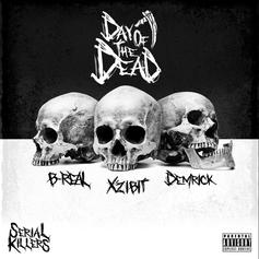 "Xzibit, B-Real, & Demrick Steady Lurk On ""Serial Killers: Day Of The Dead"""
