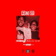 """Casino & 550 Team Up On """"2 Fat N***az: Before We Was Fat"""" Ft. Future & More"""