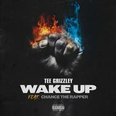 "Chance The Rapper Guests On Tee Grizzley's ""Wake Up"""