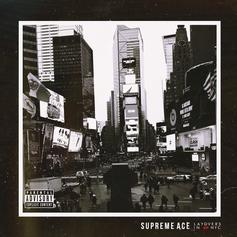 "Supreme Ace Invites IDK, Alex Wiley, & More To His ""Layovers In NYC"""