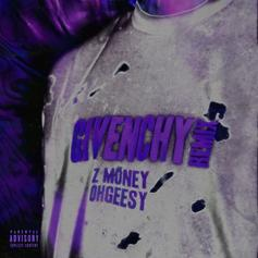 """Z Money & Ohgeesy Run Off With The Profits On """"Givenchy"""" Remix"""