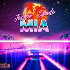 "Jackie Spade Goes ""MIA"" On His New Single"