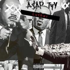 """A$AP TyY Pays Homage To MLK Jr. On New Song """"Luther"""""""