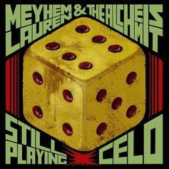"Meyhem Lauren & Alchemist Keep It G On ""Still Playing Celo"""