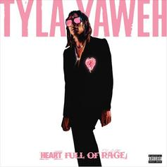 """Tyla Yahweh Unleashes His """"Heart Full Of Rage"""""""
