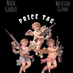"Nick Grant & Westside Gunn Connect On ""Price Tag"""