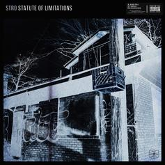 "Stro Freestyles Over 2 Chainz' ""Statute Of Limitations"""