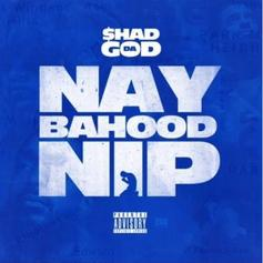 "Shad Da Good Pays Homage To Nipsey Hussle On ""Naybahood Nip"""