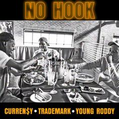 "Curren$y, Trademark & Young Roddy's Adopt The ""No Hook"" Mindset"