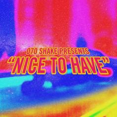 """070 Shake Is Back In The Game With """"Nice To Have"""""""