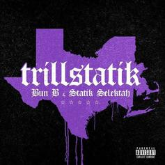 "Bun B & Statik Selektah Drop ""TrillStatik"" Featuring Big K.R.I.T. & Method Man"