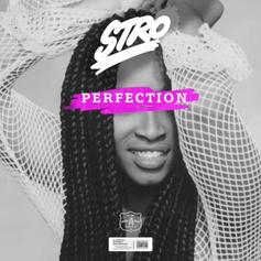 "Stro Samples Classic Mary J. Blige On ""Perfection"""