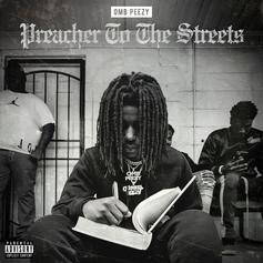 """OMB Peezy Drops Off """"Preacher Of The Streets"""" Ft. T.I., G-Eazy. Lil Durk & More"""