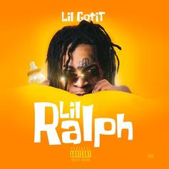 "Lil Gotit Becomes ""Lil Ralph"" In New Single"