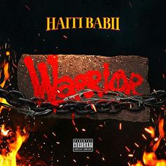 "Haiti Babii Shares His Latest ""Warrior"" Album, Featuring Philthy Rich & More"