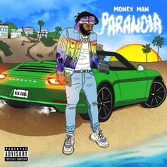 "Money Man Returns With His Latest Project ""Paranoia"""