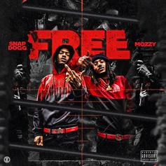 "Mozzy Joins Forces With Snap Dogg On ""Free"""