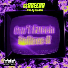 "03 Greedo Returns To Sate The Fans With ""Can't Fuccin Believe It"""