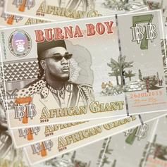 """Burna Boy Drops Highly Anticipated Album """"African Giant"""" Ft. Future, YG & More"""