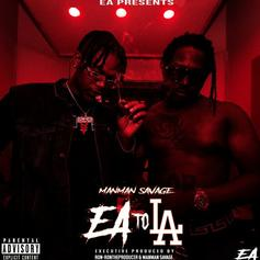 "ManMan Savage Enlists 03 Greedo, Ohgeesy & More For ""EAToLA"" Mixtape"