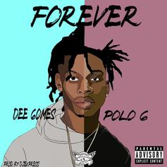 "Polo G Hops On Dee Gomes' ""Forever"""