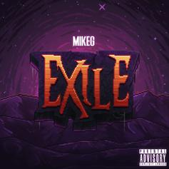 """Mike G Drops Off His Latest Project """"Exile"""""""