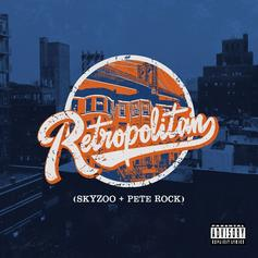 """Skyzoo & Pete Rock Join Forces For Their New Collab Project """"Retropolitan"""""""