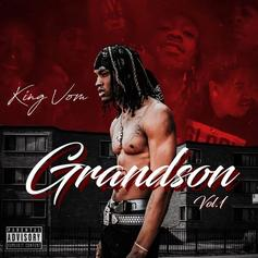 "Listen To King Von's Debut ""Grandson Vol. 1"""
