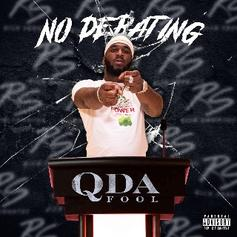 "Stream Q Da Fool's Newest Single ""No Debating"""