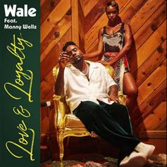 "Wale Drops ""Love & Loyalty"" Featuring Mannywellz Ahead Of ""Wow...That's Crazy"" Release"
