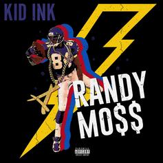 """Kid Ink Returns With New Song """"Randy Mo$$"""""""