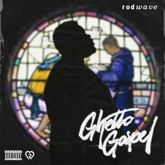 "Rod Wave Drops Off Kevin Gates EP'd Project ""Ghetto Gospel"""