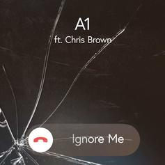 "A1 Bentley Calls On Chris Brown For New Apologetic Single ""Ignore Me"""