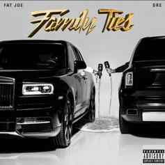 "Fat Joe & Dre Deliver ""Family Ties"" Ft. Eminem, Lil Wayne, Cardi B, Remy Ma, Ty Dolla $ign & More"