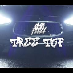 """OMB Peezy Goes Up On New Song """"Tree Top"""""""