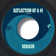 "Denaun Porter Gets Introspective On ""Reflection Of A 45"""