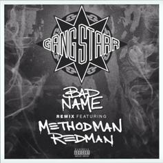 "Method Man & Redman Team Up To Remix Gang Starr's ""Bad Name"""