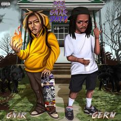 """GNAR & Germ Teamed Up For New Project """"Big Bad Gnar Sh*t 2"""""""