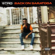 """Stro Sends An Ode To Brooklyn With """"Back On Saratoga"""""""