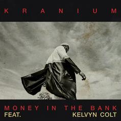 "Kranium Taps Kelvyn Colt For ""Money In The Bank"""