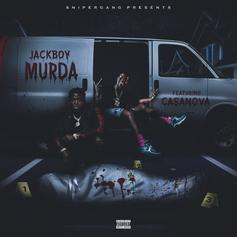 "Casanova & Jackboy Join Forces On ""Murda"""