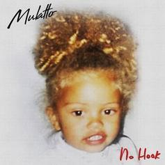 """Mulatto Releases New Freestyle """"No Hook"""""""