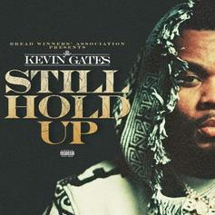 "Kevin Gates Opens Up On New Song ""Still Hold Up"""