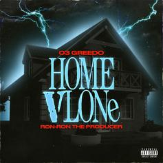 """03 Greedo & Ron-Ron Announce New Project With """"Home VLone"""""""