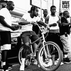 """Dave East Drops """"Karma 3"""" Ft. A Boogie, Young Dolph, Mary J. Blige, Benny The Butcher"""