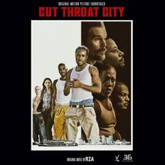"""RZA Releases """"Cut Throat City"""" Soundtrack Ft. Ghostface Killah & More"""