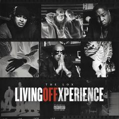"""The Lox Return With """"Living Off Xperience"""" Ft. DMX, T-Pain, Westside Gunn"""